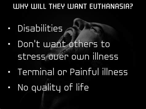 RS: Euthanasia and People who do not have a quality of