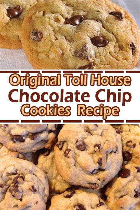 Original Toll House Chocolate Chip Cookies Recipe   Toll